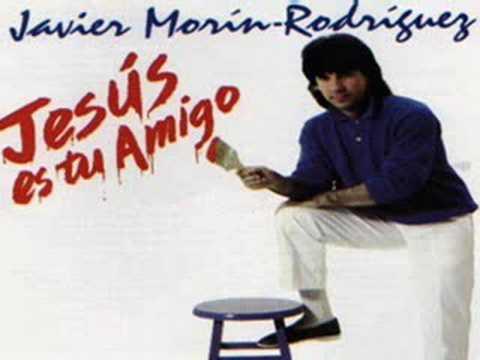 Javier Morín Rodríguez-Jesús Es Tu Amigo-