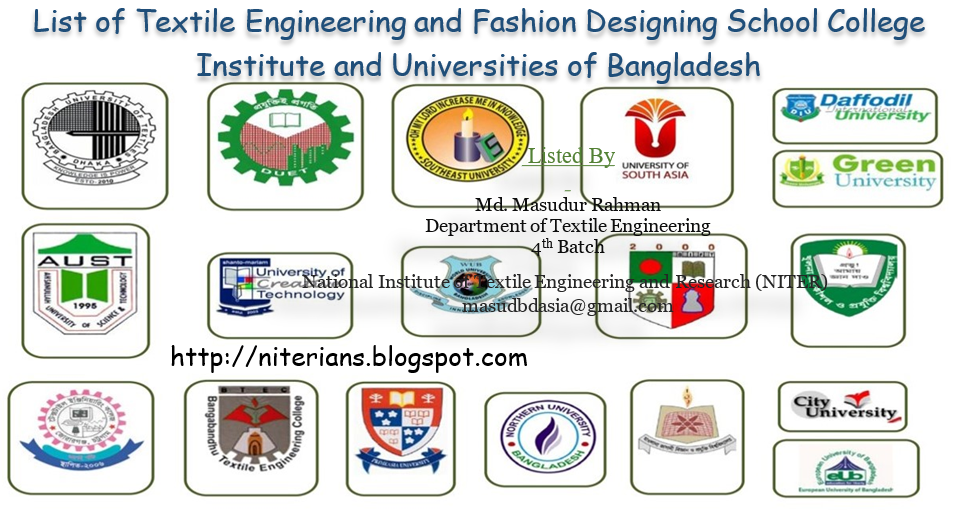 List Of Textile Engineering And Fashion Designing School College Institute And Universities Of Bangladesh A Textile Blog Run By Niterians