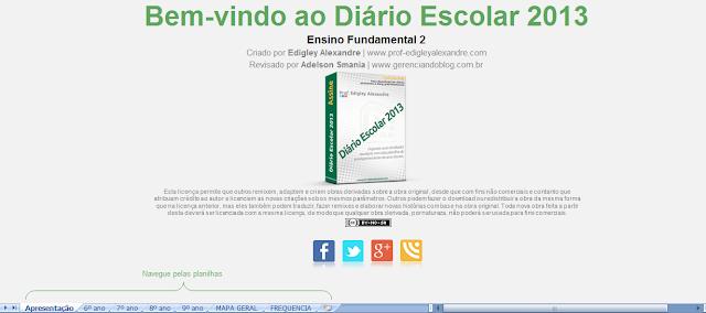 Diário Escolar 2013 liberado para download - Apresentação