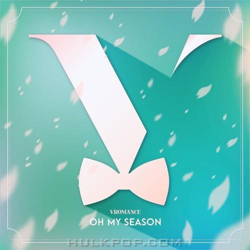 VROMANCE – Oh My Season – Single