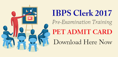 IBPS Clerk PET Admit Card 2017