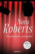 Escandalos Privados – Nora Roberts
