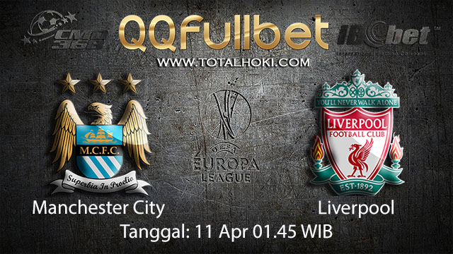 BOLA88 - PREDIKSI TARUHAN BOLA MANCHESTER CITY VS LIVERPOOL 11 APRIL 2018 ( UEFA CHAMPIONS LEAGUE )