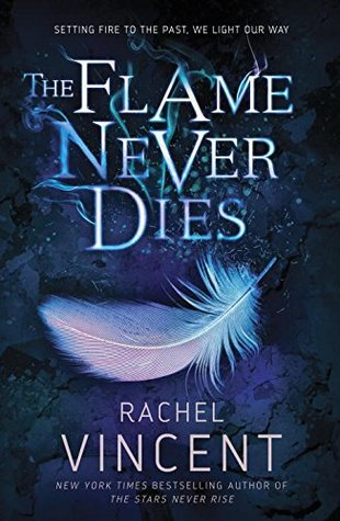 🔥 Review//Tour: The Flame Never Dies by Rachel Vincent 🔥