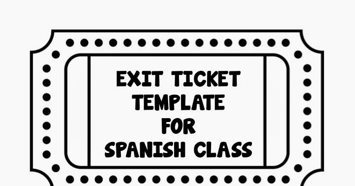Exit Tickets In Spanish Class Teaching Strategies  Fun For