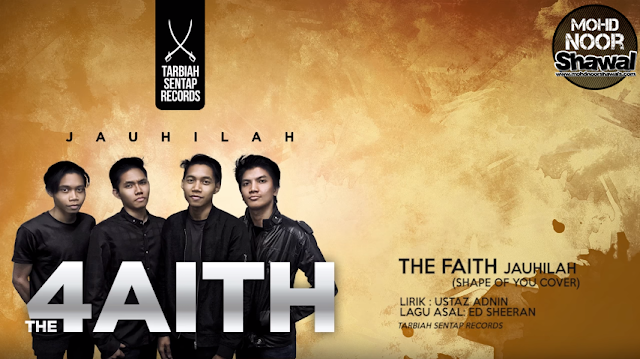 Lirik The Faith - JAUHILAH (Shape Of You Cover)
