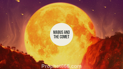 Mabus and the Comet Prophecy of Nostradamus
