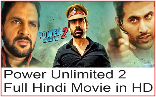 Power Unlimited 2 - Full Hindi Movie in HD