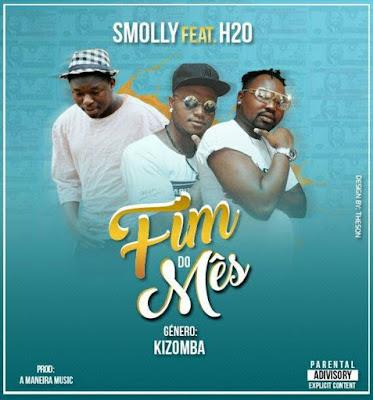 Smolly ft H20 - Fim do mês