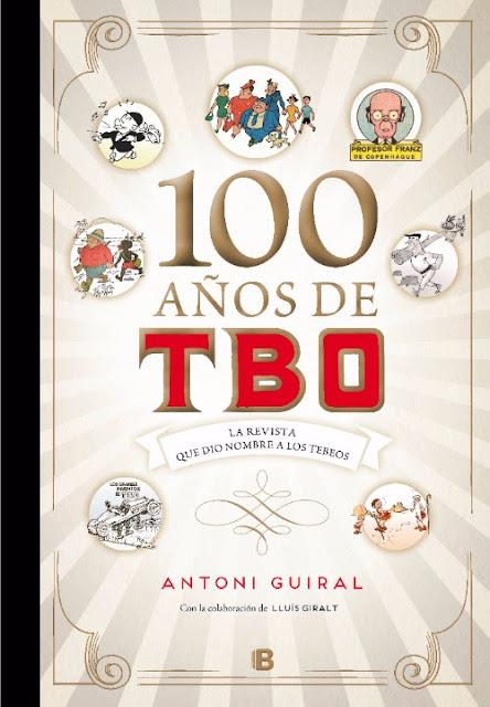 100 años de TBO. La revista que dió nombre a los tebeos