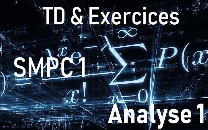 TD et Exercices corrigés Analyse 1 SMP-SMC-SMA-SMI S1
