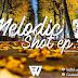 Melodic Shot | EP.12