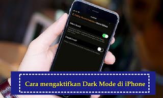 Cara Mengaktifkan Fitur Dark mode di iPhone dan iPad
