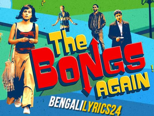 The Bongs Again - Title Song, Anjan Dutt
