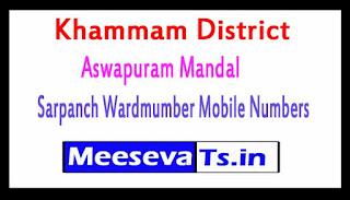 Aswapuram Mandal Sarpanch Wardmumber Mobile Numbers List Part II Khammam District in Telangana State