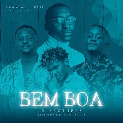 D-Brothers - Bem Boa (Feat Edgar Domingos)