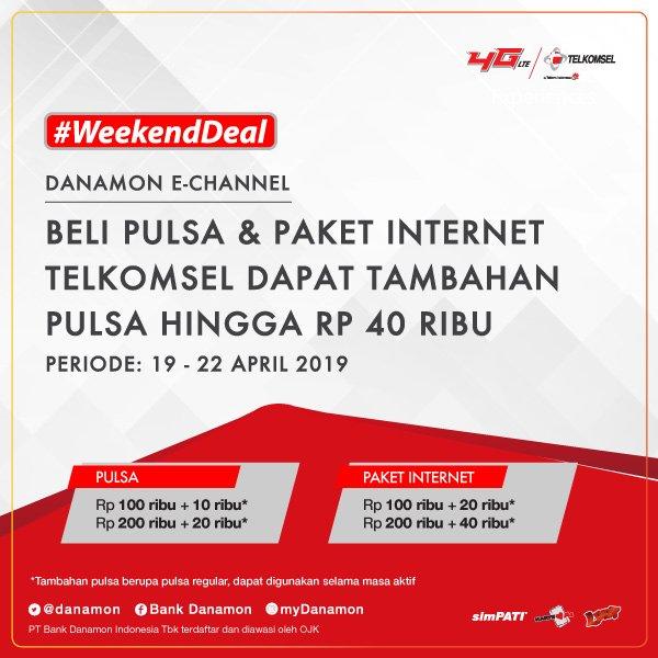 #BankDanamon - #Promo Telkomsel Weekend Deal Dapatkan Tambahan Pulsa Hingga 40K (s.d 22 April 2019)