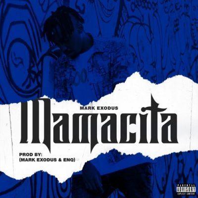 Mark Exodus - Mamacita