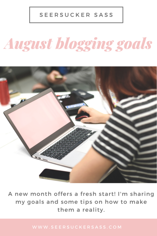 August Blogging Goals