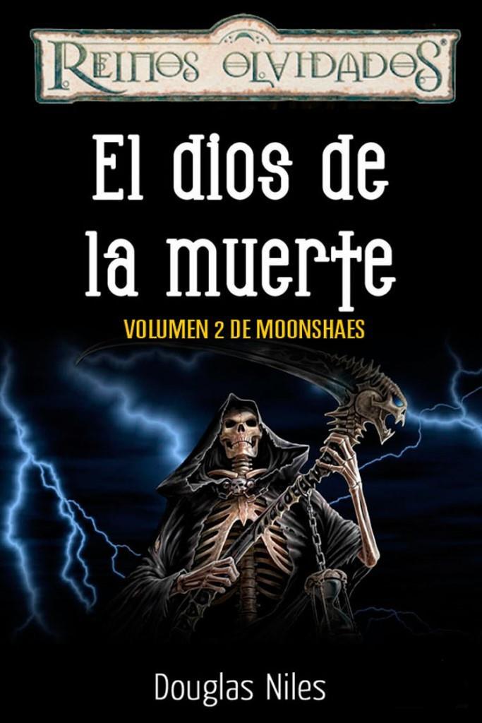 El Dios De La Muerte – Moonshaes 2 – Douglas Niles