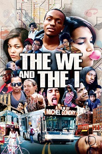 Watch The We and the I Online Free in HD