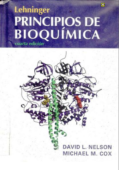 Lehninger Principios De Bioquímica 4ta Edición David L Nelson Freelibros