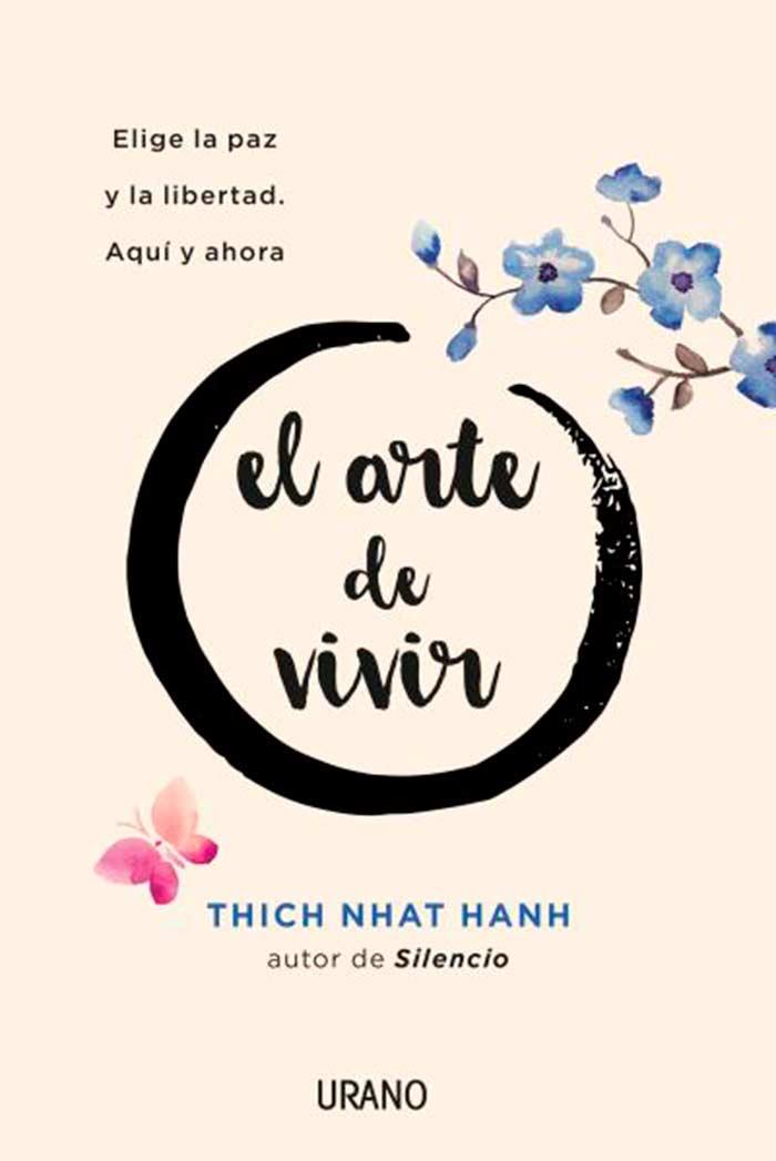 El Arte de vivir, de Thich Nhat Hanh
