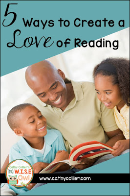 5 Ways to Create a Love of Reading... one of the best gifts you can give your child.