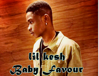 Lil-Kesh-Baby-Favour