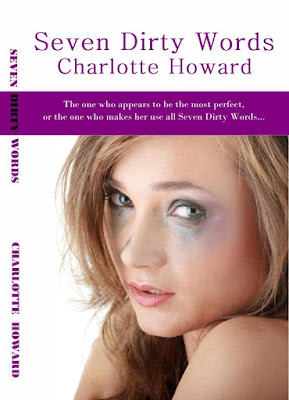 Charlotte Howard – Seven Dirty Words