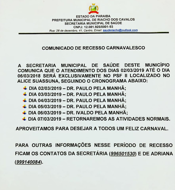 A Secretaria de Saúde de Riacho, comunica que os atendimentos até o dia 05/03/2019 será exclusivamente na UBS Josivan Pimenta