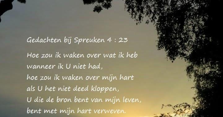 gedachten spreuken schriftgedichten..com: Gedachten bij Spreuken 4 : 23 gedachten spreuken