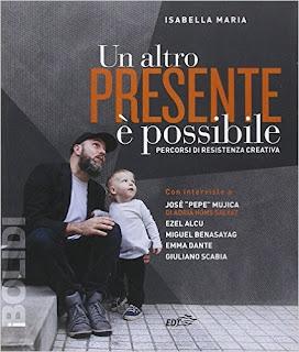 Un Altro Presente E Possibile. Percorsi Di Resistenza Creativa PDF