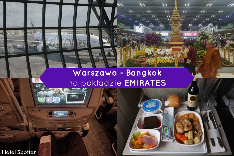 Relacja z lotów: Warszawa - Dubaj - Bangkok w klasie ekonomicznej linii Emirates
