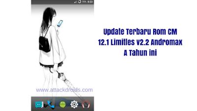 Update Terbaru Rom CM 12.1 Limitles v2.2 Andromax A Tahun ini