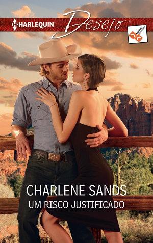 Um risco justificado - Charlene Sands