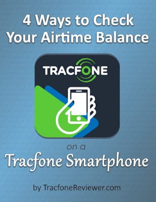 4 Ways To Check Your Airtime Balance On Tracfone Smartphones
