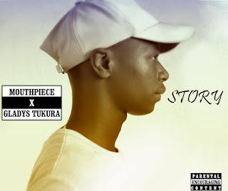 """MUSIC: Mouthpiece - """"Story (ft Gladys Tukura)"""" Mp3"""