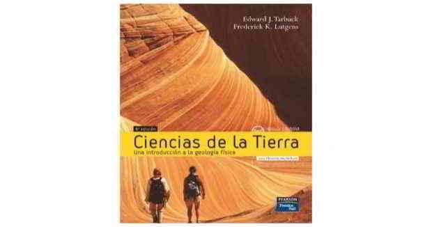 Descargar gratis en PDF Ciencias de la Tierra: Una Introducción a la Geología Física - Edward Tarbuck - Frederick Ludgens - 8va edición