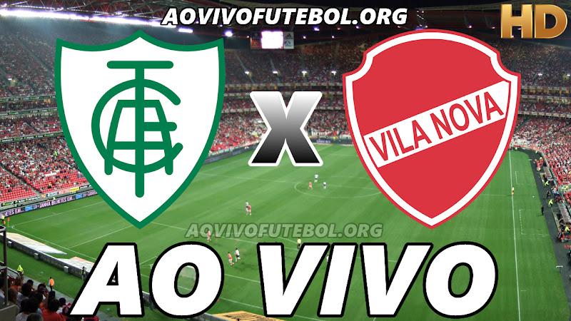 Assistir América Mineiro vs Vila Nova Ao Vivo HD