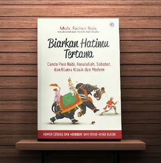 Buku BIARKAN HATIMU TERTAWA Toko Buku Aswaja Surabaya
