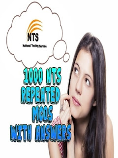 1000 NTS repeated MCQS with answers,NTS repeated MCQS,NTS repeated MCQS with answers 1000 NTS  MCQS