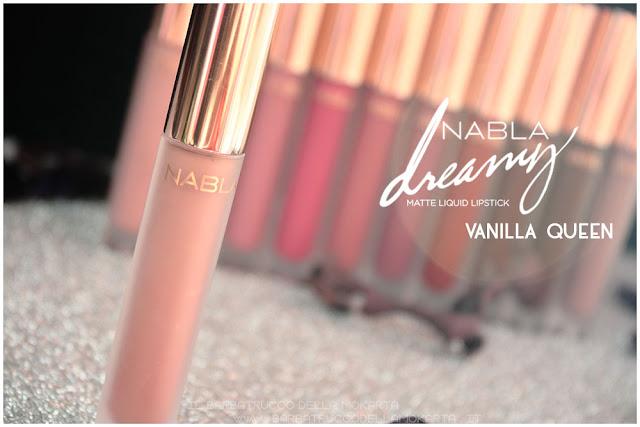 Vanilla queen Dreamy Matte Liquid Lipstick rossetto liquido nabla cosmetics