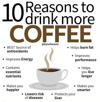 10 REASONS TO DRINK MORE COFFEE