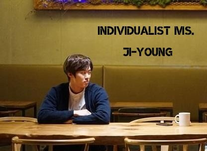 Sinopsis Individualist Ms. Ji-Young Episode 1-2 (Tamat)