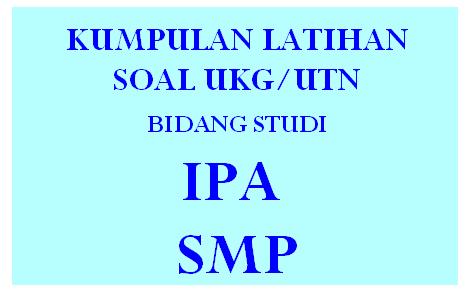 Latihan Soal Pretes/UKG IPA SMP