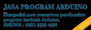 Jasa Pembuatan Program Arduino, pemrograman Arduino
