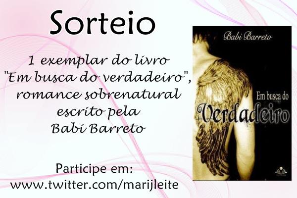 Sorteio, livro, Em-busca-do-verdadeiro, Babi-Barreto, romance-sobrenatural, relacionamento-abusivo, anjos, twitter