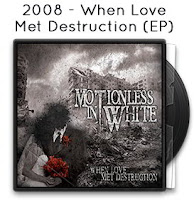 2009 - When Love Met Destruction (EP)