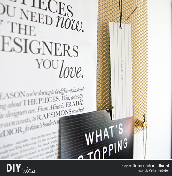 Brass mesh moodboard diy by Pella Hedeby #diy #tutorial